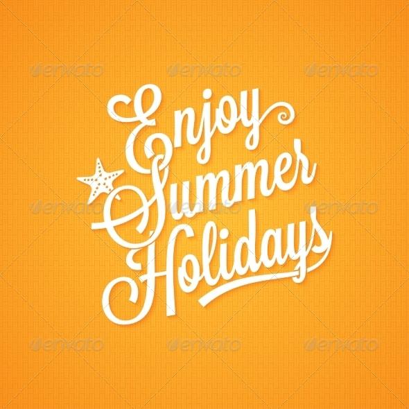 GraphicRiver Summer Holidays Vintage Lettering 7974167