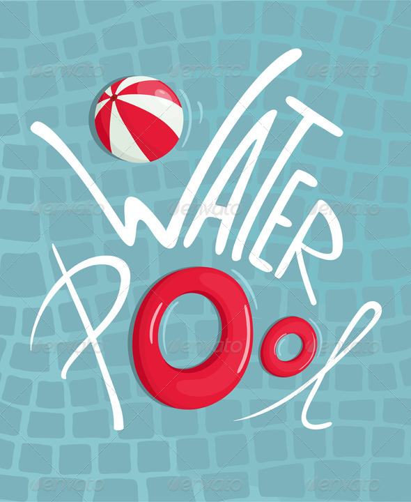GraphicRiver Water Pool with Inflatables Lettering Poster 7981732