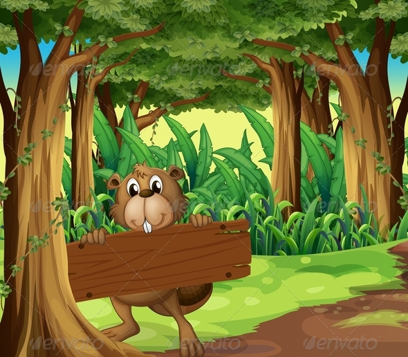 GraphicRiver Beaver Holding Empty Sign in the Woods 7989311