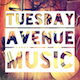 Tuesdayavenuemusic