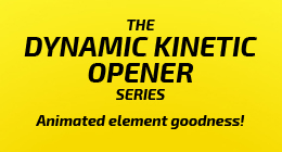 THE DYNAMIC KINETIC OPENER SERIES