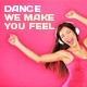 Dance We Make You Feel