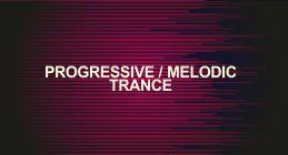 Progressive and Melodic Trance