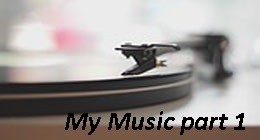 My Music part 1