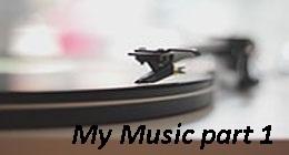 My Music part 1