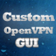 Custom OpenVPN GUI - CodeCanyon Item for Sale