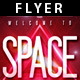 Welcome To Space | Flyer - GraphicRiver Item for Sale