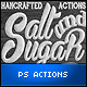 Salt and Sugar Generator - Photoshop Actions - GraphicRiver Item for Sale