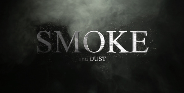 Smoke And Dust