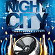 Night City Party Flyer - GraphicRiver Item for Sale