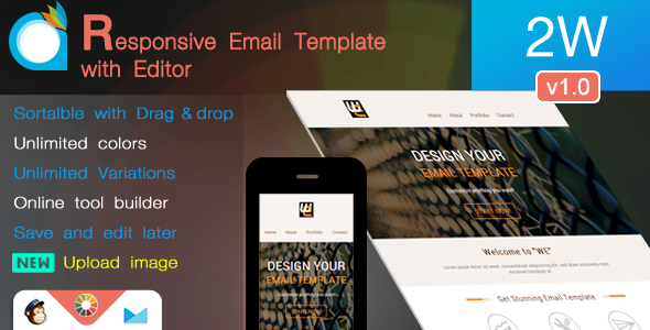 2W - Responsive Email Template with Editor