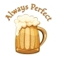 Always Perfect Beer Poster - GraphicRiver Item for Sale