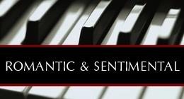 Romantic + Sentimental