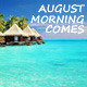 August Morning Comes - AudioJungle Item for Sale