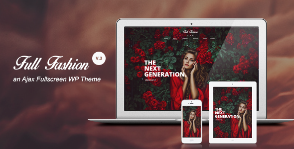 Full Fashion an Ajax Fullscreen WP Theme