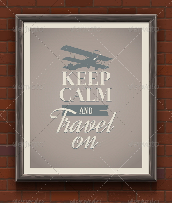 GraphicRiver Keep Calm and Travel on Vintage Poster 8120616