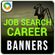 Job Search Banners - GraphicRiver Item for Sale