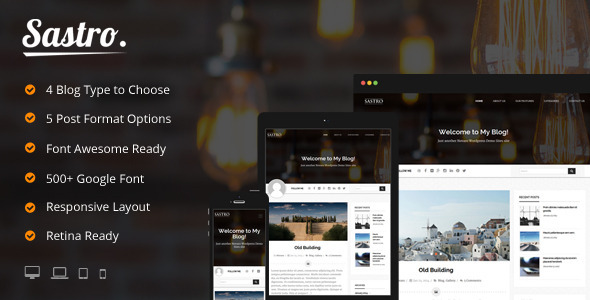 Sastro - 4 Personal Blog Type Wordpress Theme - Personal Blog / Magazine