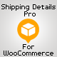 Shipping Details Pro Plugin for WooCommerce