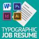 Typograhic Job Resume - GraphicRiver Item for Sale