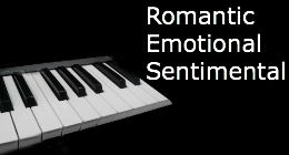 Romantic*Emotional*Sentimental