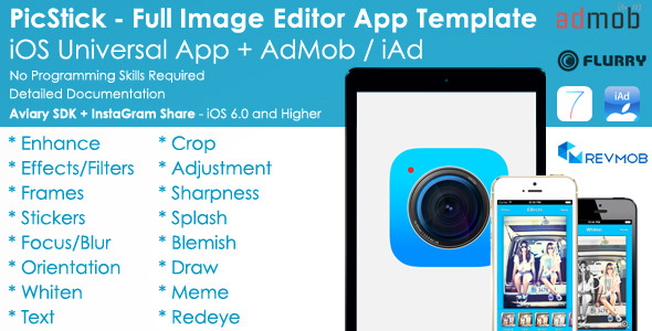CodeCanyon PicStick iOS Photo Editor App Template & AdMob iAd 8177933