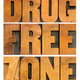 drug free zone in wood type - PhotoDune Item for Sale