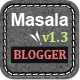Masala - Responsive Multipurpose Blogger Template - ThemeForest Item for Sale