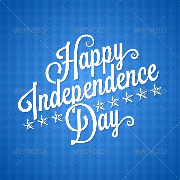 GraphicRiver Independence Day Vintage Lettering Background 8204348