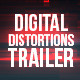 Digital Distortion Trailer - VideoHive Item for Sale