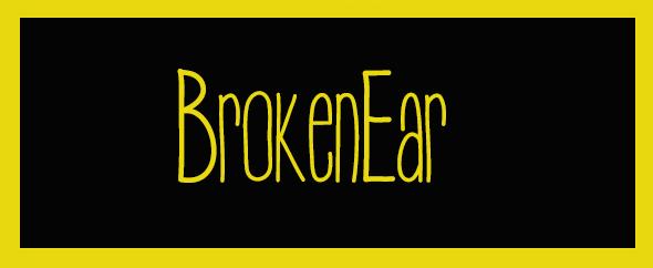 BrokenEar