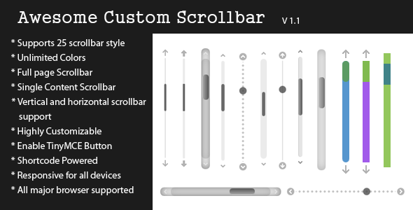 Description Awesome Custom Scrollbar is a Highly customizable custom scrollbar jQuery plugin for your WordPress website. By this plugin you can customize your w
