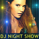 DJ Night Show - VideoHive Item for Sale