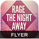 Rage The Night Away Flyer - GraphicRiver Item for Sale