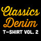 Classics Denim T-Shirt Vol. 2 - GraphicRiver Item for Sale