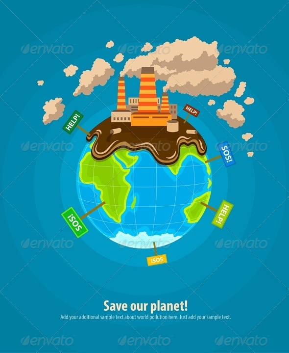 GraphicRiver Ecology Concept World Planet Industrial 8266777