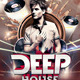Deep House Party Flyer - GraphicRiver Item for Sale