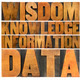 data, information, knowledge,  wisdom - PhotoDune Item for Sale