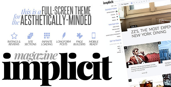 Implicit - Full-Screen Blazing-Fast Magazine Theme - Blog / Magazine WordPress