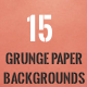 15 Grunge Paper Backgrounds - GraphicRiver Item for Sale