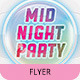 Mid Night Party Flyer Template SN-1 - GraphicRiver Item for Sale