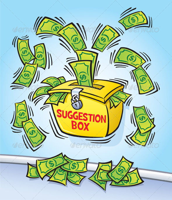 Suggestion Box with Money Coming Out
