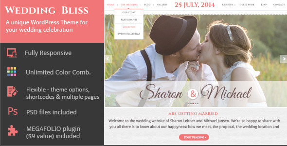 Wedding Bliss Wedding Bliss is a unique WordPress Theme built on the Bootstrap 3.0 framework. Features: responsive WordPress Theme build with Bootstrap 3.0 Them