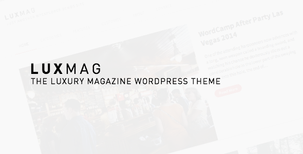 LuxMag - Responsive WordPress Magazine Blog - Blog / Magazine WordPress