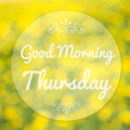 Good Morning Thursday on blur background - PhotoDune Item for Sale