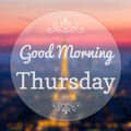 Good Morning Thursday on Eiffle Paris blur background - PhotoDune Item for Sale