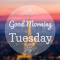 Good Morning Tuesday on Eiffle Paris blur background - PhotoDune Item for Sale