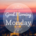 Good Morning Monday on Eiffle Paris blur background - PhotoDune Item for Sale