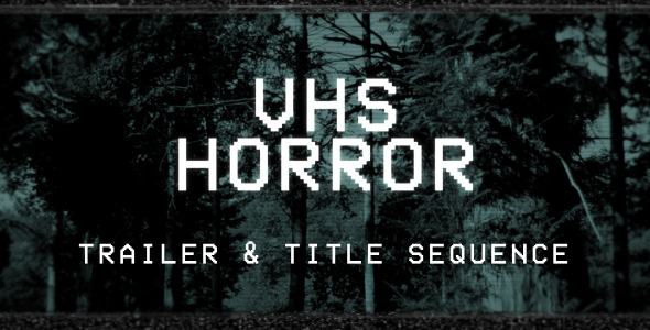 VHS Horror Trailer and Titles