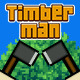 TimberMan  - CodeCanyon Item for Sale